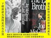 二手書博民逛書店The罕見Last Brother 英文原版-《最後的肯尼迪》(最後的兄弟)(16開精裝 )Y14489 Jo