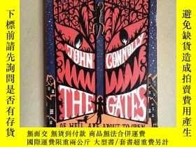 二手書博民逛書店THE罕見GATES (16開平裝本)Y171402 John