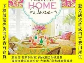 二手書博民逛書店the罕見Painted Home by Dena 打造多彩的室