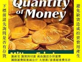 二手書博民逛書店The罕見Optimum Quantity Of MoneyY256260 Milton Friedman A