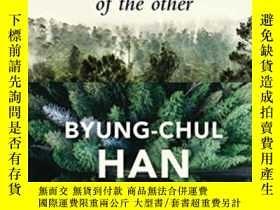 二手書博民逛書店The罕見Expulsion Of The OtherY256260 Byung-chul Han Polit