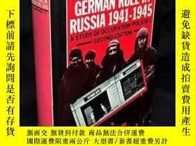 二手書博民逛書店German罕見Rule In Russia 1941-1945Y256260 Alexander Dalli