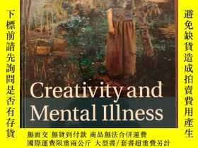 二手書博民逛書店Creativity罕見and Mental IllnessY1
