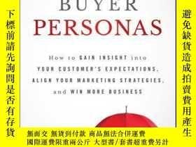 二手書博民逛書店Buyer罕見Personas: How to Gain Insight into your Customer s