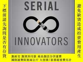 二手書博民逛書店Serial罕見Innovators: Firms That Change the WorldY410016