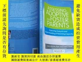 二手書博民逛書店Assessing罕見Adoptive and Foster P