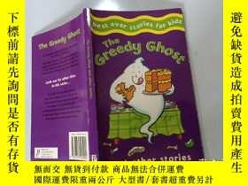 二手書博民逛書店The罕見Greedy Ghost and other stories:貪心鬼和其他故事Y200392