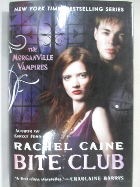 【書寶二手書T4/少年童書_G58】Bite Club_Caine, Rachel
