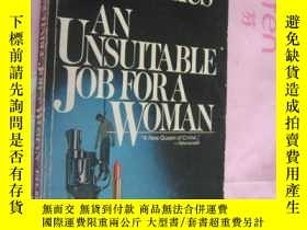 二手書博民逛書店An罕見Unsuitable Job for a WomanY1
