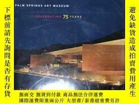 二手書博民逛書店palm罕見springs art museum celebra