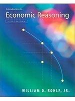 二手書博民逛書店 《Introduction to Economic Reasoning (5th Edition)》 R2Y ISBN:0201726254│ROHLF