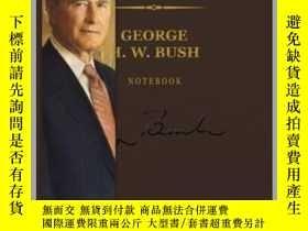 二手書博民逛書店George罕見H. W. Bush Signature NotebookY410016 Sterling