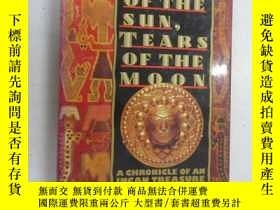 二手書博民逛書店英文書罕見SWEAT OF THE SUN, TEARS OF THE MOON(共307頁) 硬精裝Y159