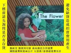 二手書博民逛書店英文原版罕見The flowerY17584 本書編寫組 本書出版社 出版2009