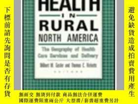 二手書博民逛書店Health罕見in Rural North America: