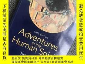 二手書博民逛書店罕見Adventures in the Human Spirit