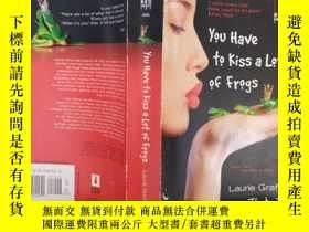 二手書博民逛書店you罕見have to kiss a Lot of frogs