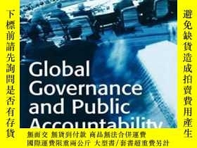 二手書博民逛書店Global罕見Governance And Public AccountabilityY256260 Hel