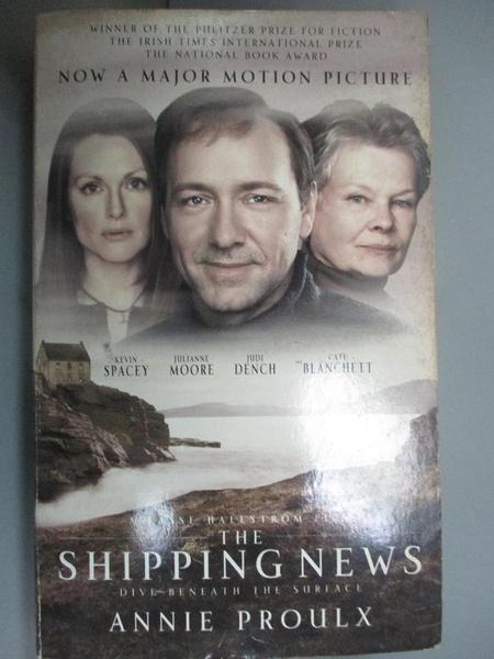 【書寶二手書T7/原文小說_C1P】The shipping news_Annie Proulx