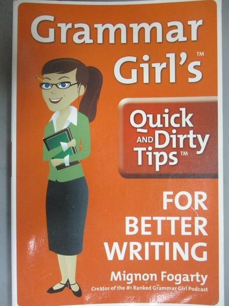 【書寶二手書T1/大學教育_OQW】Grammar Girl s Quick and Dirty Tips..._Fogarty