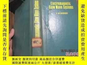 二手書博民逛書店electromagnetic罕見slow wave syste