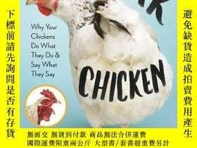 二手書博民逛書店How罕見to Speak Chicken: Why Your