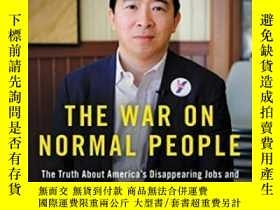 二手書博民逛書店The罕見War On Normal PeopleY256260 Andrew Yang Hachette B