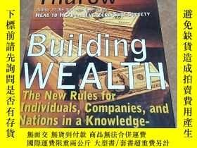 二手書博民逛書店英文原版罕見建立財富新規則 Building Wealth: The New Rules for Individu