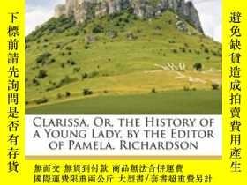 二手書博民逛書店Clarissa,罕見Or, The History Of A Young Lady, By The Editor