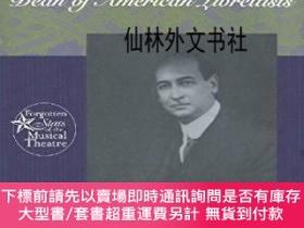 二手書博民逛書店【罕見】Harry B. Smith: Dean Of American Librettists (forgott