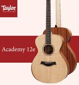 【非凡樂器】Taylor Academy 12e電木吉他/贈原廠背帶+超值配件包 / 公司貨保固