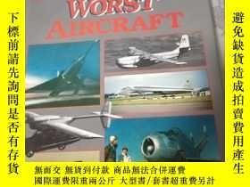二手書博民逛書店THE罕見WORLD S WORST AIRCRAFTY2171