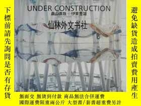 二手書博民逛書店【罕見】Under Construction 2001年出版Y2