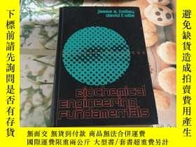 二手書博民逛書店BIOCHEMICAL罕見ENGINEERING FUNDAMENTALS Y352802 BIOCHEMIC