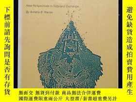 二手書博民逛書店外文原版·Annette罕見Weiner《Women of Value, Men of Renown(價值女性,有