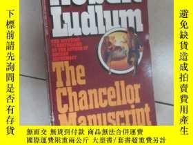二手書博民逛書店英文書:THE罕見CHANCELLOR MANUSCRI ROBERT LUDLUM 共438頁 32開 詳見圖片