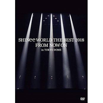 SHINee SHINee WORLD THE BEST 2018 ~FROM NOW ON~ in TOKYO DOME DVD 免運 (購潮8)