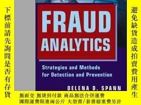 二手書博民逛書店Fraud罕見Analytics: Strategies and Methods for Detection an