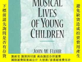 二手書博民逛書店Musical罕見Lives Of Young ChildrenY255562 Flohr, John W.