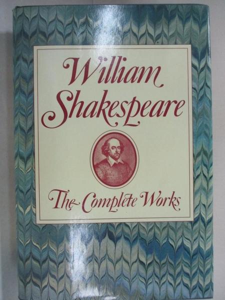 【書寶二手書T7/原文小說_DD7】William Shakespeare: The Complete Works_Shakespeare, William