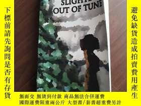 二手書博民逛書店SLIGHTLY罕見OUT OF TUNEY12597 出版20