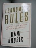 【書寶二手書T8/社會_JAO】Economics Rules: The Rights and Wrongs of the Dismal Science_Rodrik, Dani