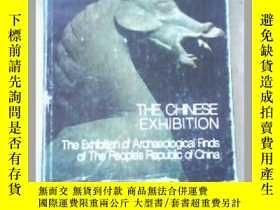 二手書博民逛書店THE罕見CHNESE EXHIBITION 中華人民共和國出土