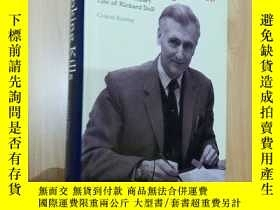 二手書博民逛書店Smoking罕見Kills the revolutionary life of Richard Doll 作者簽