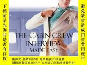二手書博民逛書店The罕見Cabin Crew Interview Made Easy - Everything You Need