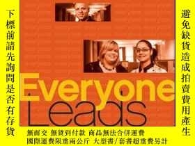 二手書博民逛書店Everyone罕見Leads: Building Leadership from the Community U