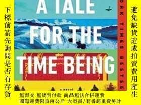 二手書博民逛書店A罕見Tale For The Time Being-暫時的故事Y436638 Ruth Ozeki Peng