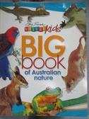 【書寶二手書T6/雜誌期刊_YHV】BIG BOOK OF AUSTRALIAN NATURE_STEVE PARISH