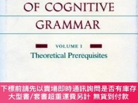 二手書博民逛書店The罕見Foundations Of Cognitive GrammarY464532 Ronald W.