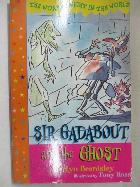 【書寶二手書T5/兒童文學_CV3】Sir Gadabout and the Ghost_Beardsley, Martyn/ Ross, Tony (ILT)